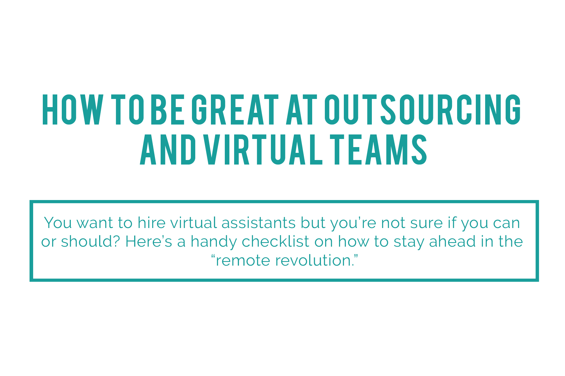 HOW_TO_BE_GREAT_AT_OUTSOURCING