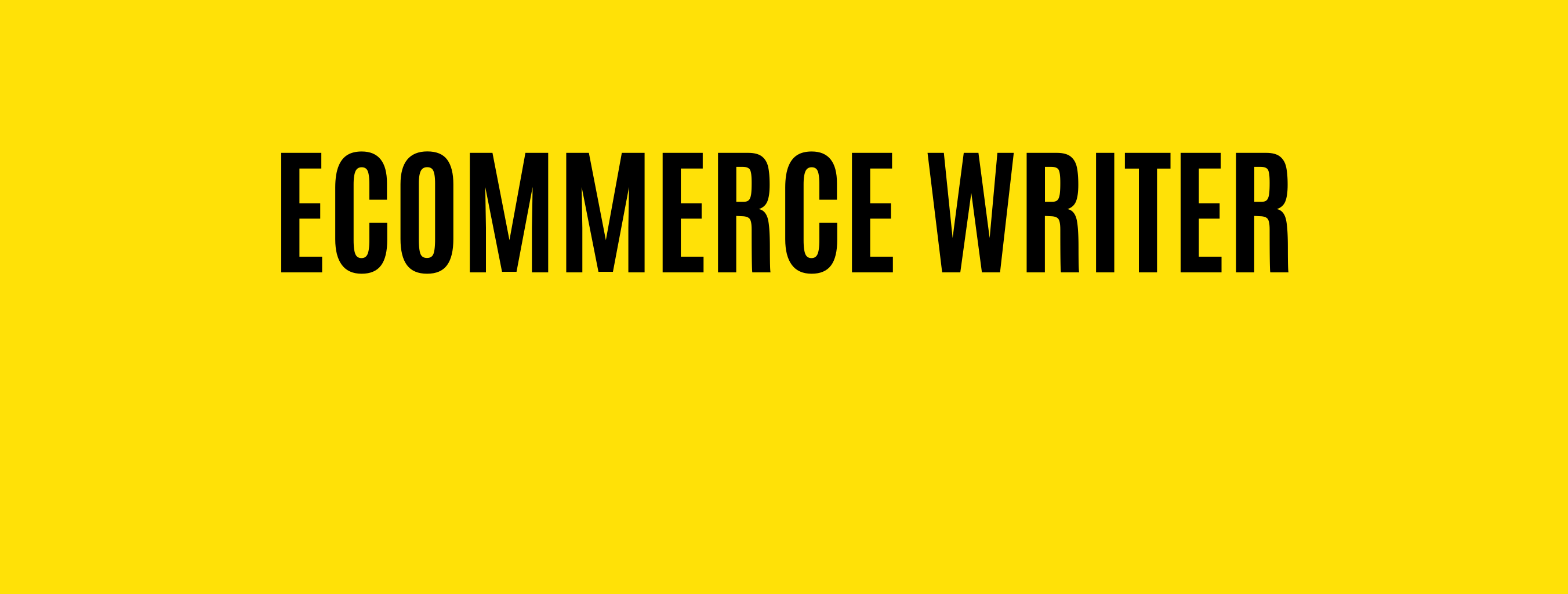 Hire Ecommerce Writers