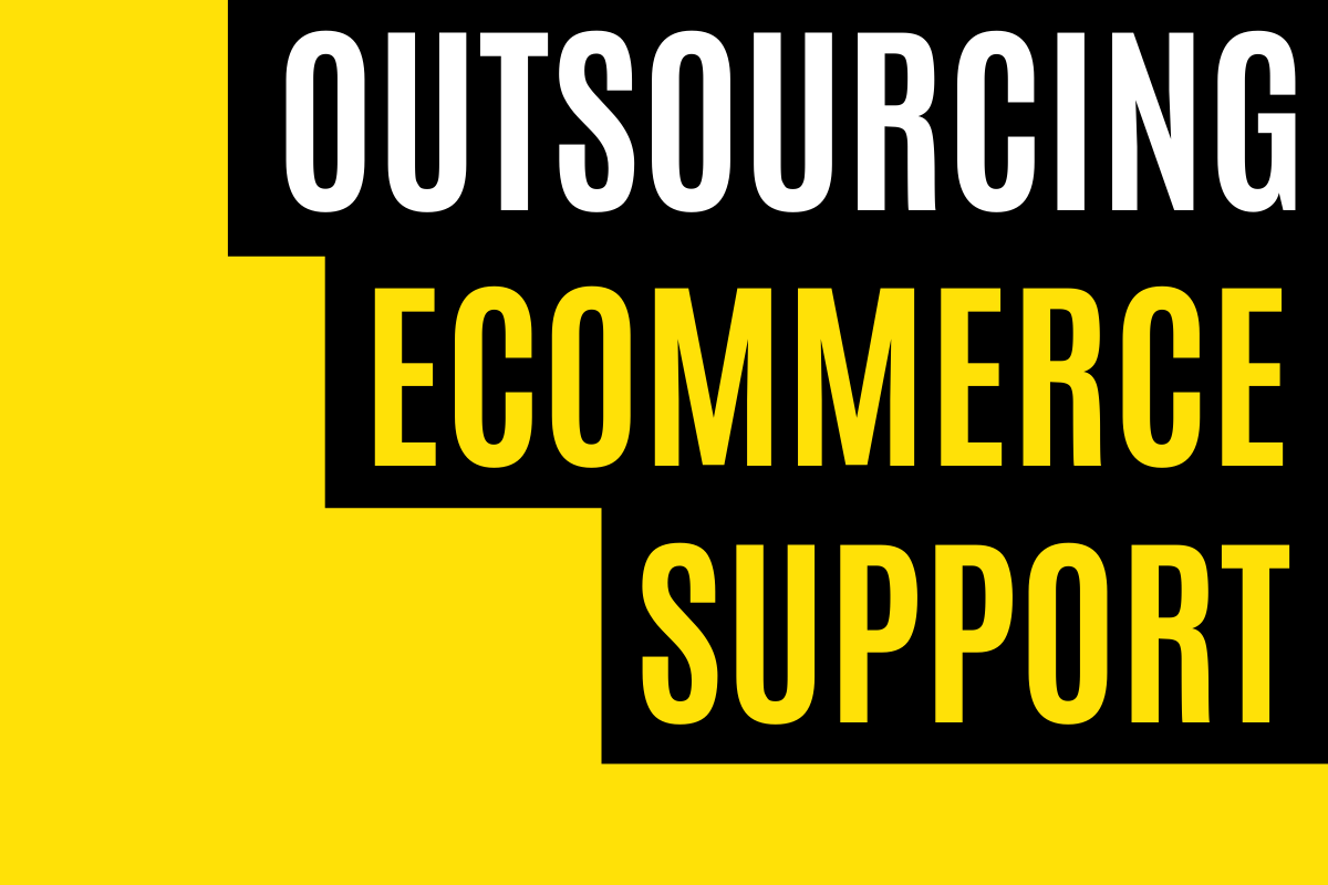 Outsource Ecommerce Support